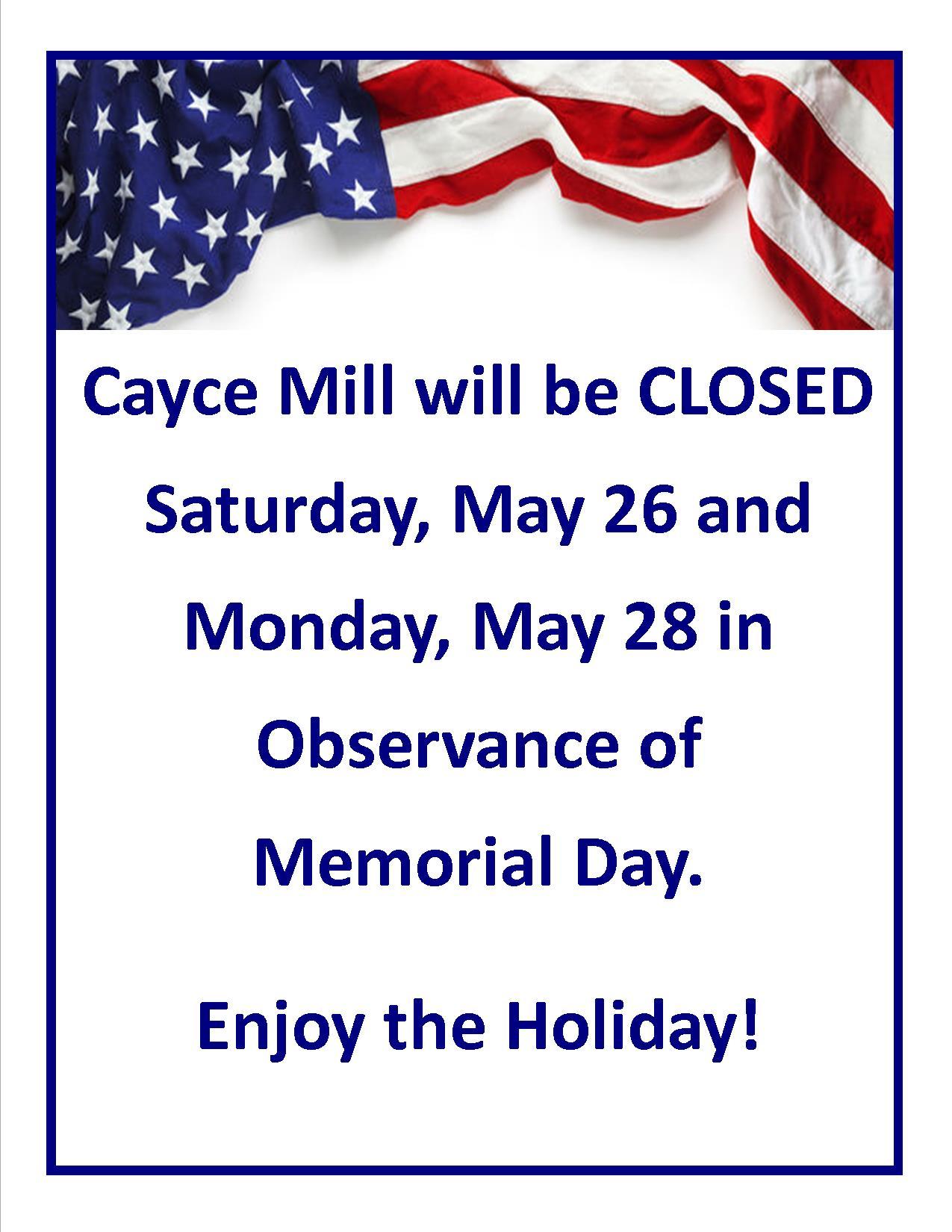Memorial Day Closing